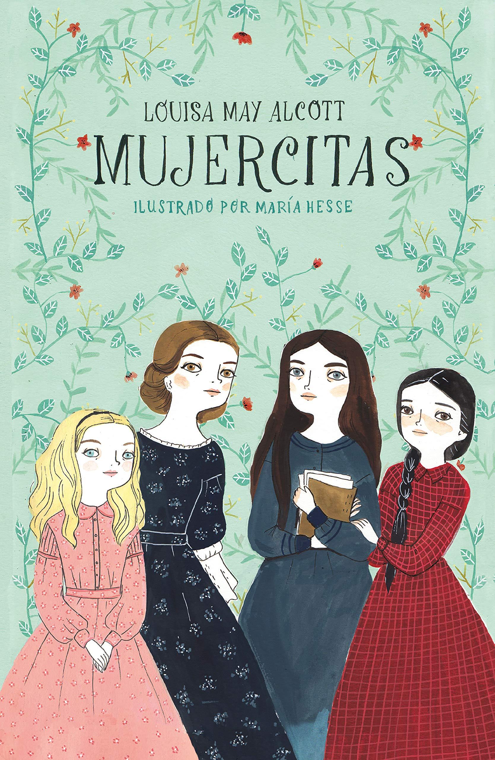 Mujercitas Colección Alfaguara Clásicos Spanish Edition Alcott Louisa May Hesse María 9788420433592 Books
