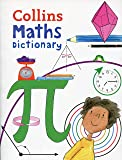 Collins Primary Maths Dictionary: Illustrated Learning Support for Age 7+: Illustrated Dictionary for Ages 7+