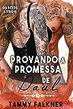 Provando a promessa de Paul (Os irmãos Reed Livro 8)