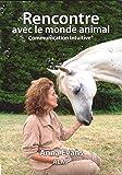 Rencontre avec le monde animal : Communication intuitive
