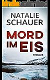 Mord im Eis: Thriller (German Edition)