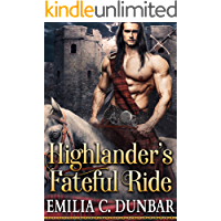 Highlander's Fateful Ride: A Steamy Scottish Medieval Historical Romance