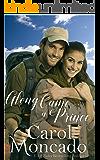 Along Came a Prince: Contemporary Christian Romance (The Montevaro Monarchy Book 2)