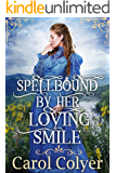 Spellbound by Her Loving Smile: A Historical Western Romance Book