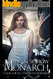 Monarch (Swann Series Book 2)