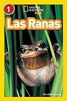 Las Ranas (Libros De National Geographic Para