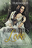 A Knight's Love (Unforeseen Love Series Book 1)