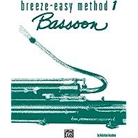 Breeze-Easy Method for Bassoon, Bk 1 (Breeze-Easy Series)