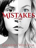 Mistakes: A Novel