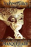 Techromancy Scrolls: Masquerade