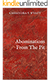 Abominations From The Pit
