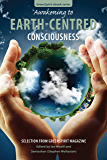 Awakening to Earth-Centred Consciousness: Selection from GreenSpirit Magazine (GreenSpirit Book Series 9)