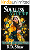 Soulless and Divine (The Vision Series Book 3)