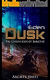 Eden, Dusk: The Chronicles of Paradise