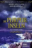 Die Purpurinseln: Magus Magellans Gezeitenwelt – 4 –