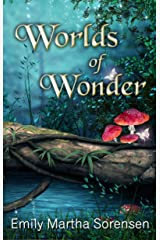 Worlds of Wonder (Short Story Collections Book 1) Kindle Edition