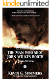 The Man Who Shot John Wilkes Booth, Part II (The Paradise Ledger Book 2)
