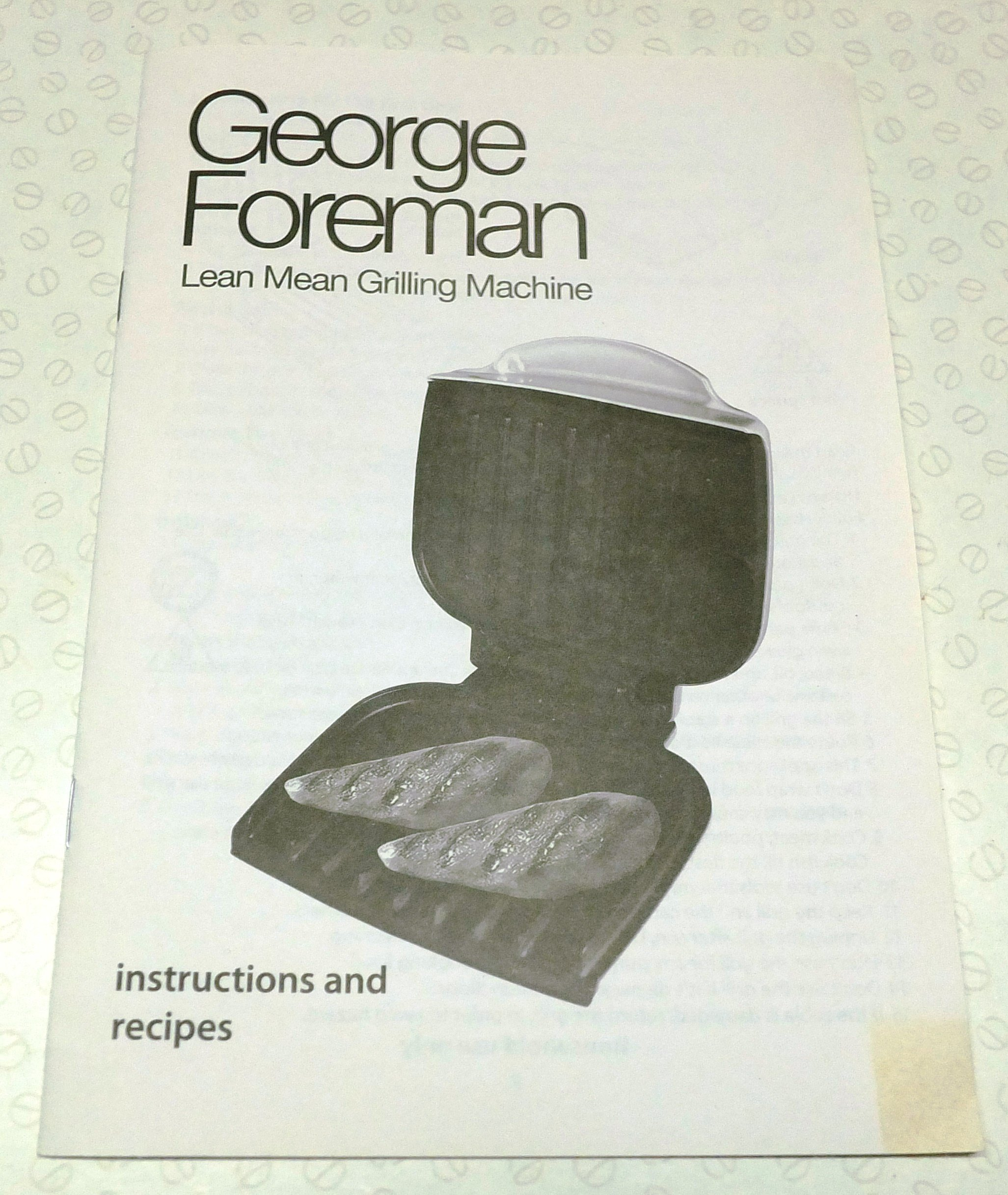 George Foreman Lean Mean Grilling Machine Instructions And Recipes