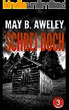 Schrei doch: Thriller: Sammelband (German Edition)