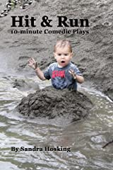 Hit & Run: 10-minute Comedic Plays Kindle Edition