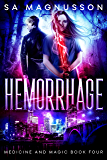 Hemorrhage (Medicine and Magic Book 4)