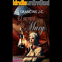 El secreto de Mary: Al encuentro de tu amor III