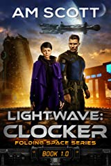Lightwave: Clocker (Folding Space Book 1) Kindle Edition