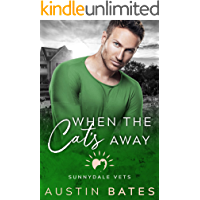 When The Cat's Away (Sunnydale Vets Book 6)