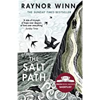 The salt path: Raynor Winn: The Sunday Times bestseller, shortlisted for the 2018 Costa Biography Award & The Wainwright…