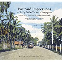 Postcard Impressions of Early-20th Century Singapore: Perspectives from the Japanese Community: From the Lim Shao Bin…