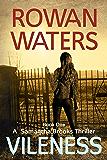 Vileness (Samantha Brooks Thrillers Book 1)