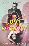 The Love Experiment (Stubborn Hearts Book 1)