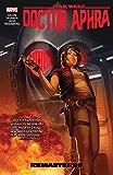 Star Wars: Doctor Aphra Vol. 3: Remastered (Star Wars: Doctor Aphra (2016-))