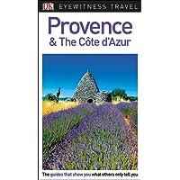 DK Eyewitness Provence & the Cote D'azur
