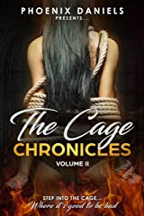The Cage Chronicles: Volume II Kindle Edition