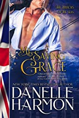 My Saving Grace (Heroes of the Sea Book 10) Kindle Edition