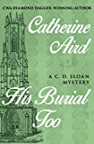 His Burial Too (The C. D. Sloan Mysteries)