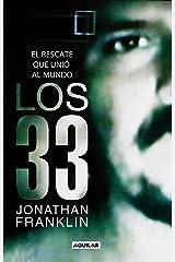 Los 33: El rescate que unió al mundo (Spanish Edition) Kindle Edition