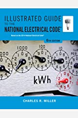 Illustrated Guide to the National Electrical Code (Illustrated Guide to the National Electrical Code (Nec)) Kindle Edition