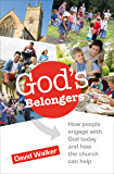 God's Belongers: How people engage with God today and how the church can help