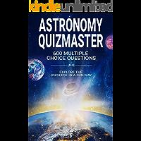 ASTRONOMY QUIZMASTER : Explore the Universe in a fun way !