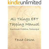 All Things EFT Tapping Manual
