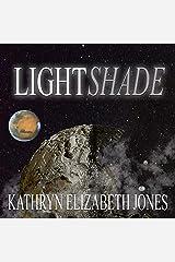 LightShade: The Space Adventures of Aaden Prescott Audible Audiobook