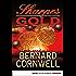 Sharpes Gold: Historischer Roman (Sharpe-Serie 9)