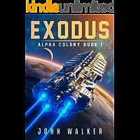 Exodus: Alpha Colony Book 1