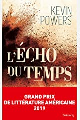 L'Écho du temps - Grand Prix de Littérature Américaine 2019 (French Edition) Kindle Edition