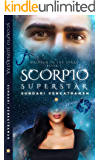 Scorpio Superstar (Written in the Stars Book 1)