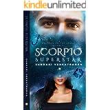 Scorpio Superstar (Written in the Stars Book 1)