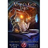 Mom's Got This (Case Files Of An Urban Witch Book 7)