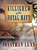 Killigrew of the Royal Navy (Kit Killigrew Naval Adventures Book 1)